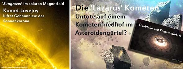 Lazarus-Kometen, Kometenfarbriken und ein Komet im solaren Magnetfeld
