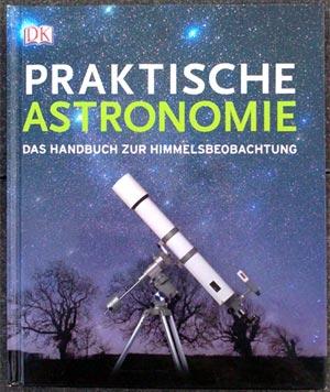 Praktische Astronomie, (c) DK, Foto des Buchcovers von Daniel Bockshecker