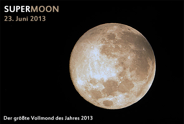 Der SUPERMOON am 23. Juni 2013