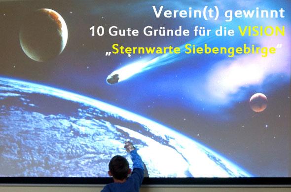 10 Gute Gründe für die VISION Sternwarte Siebengebirge